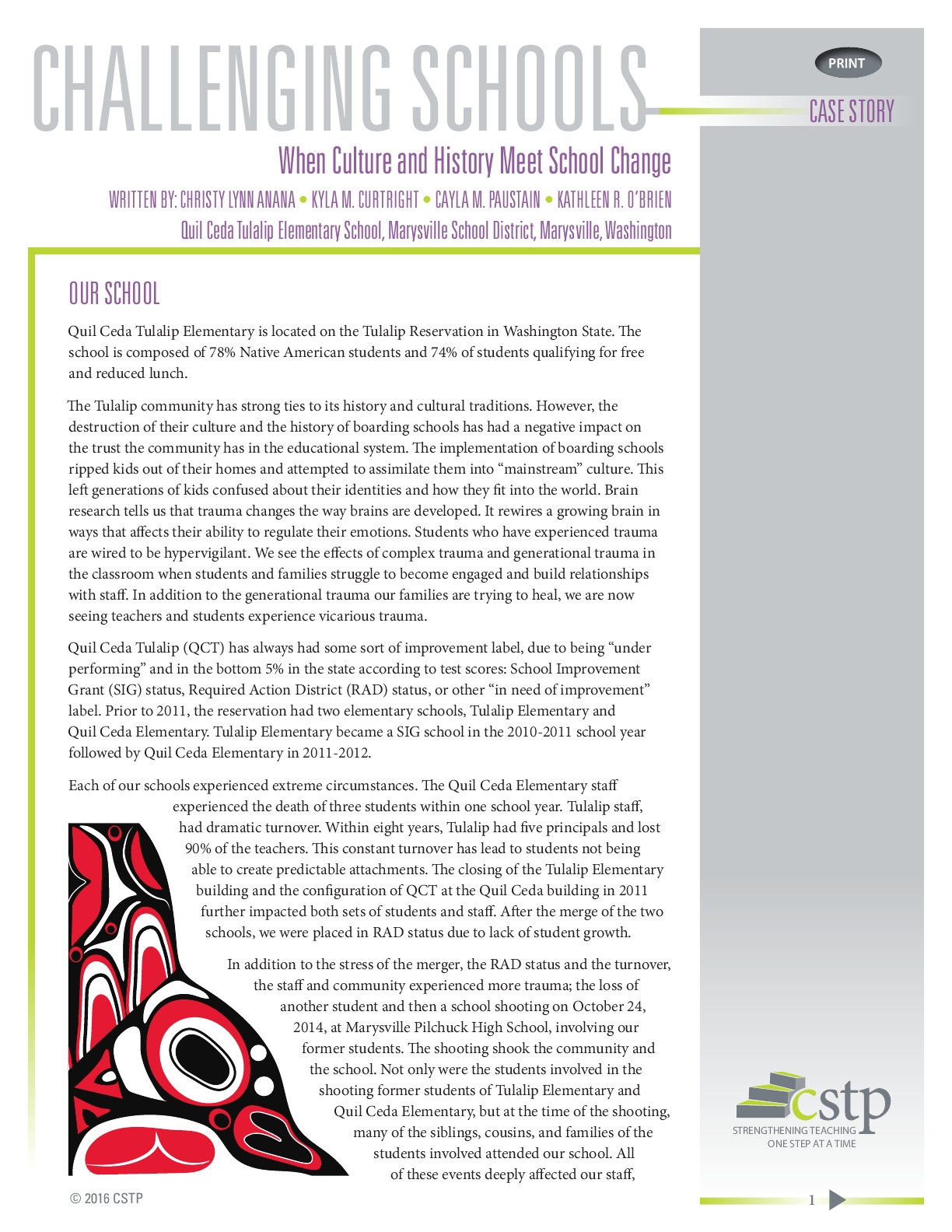 Challenging Schools: When Culture and History Meet School Change by Quil Ceda Tulalip Elementary, Marysville School District